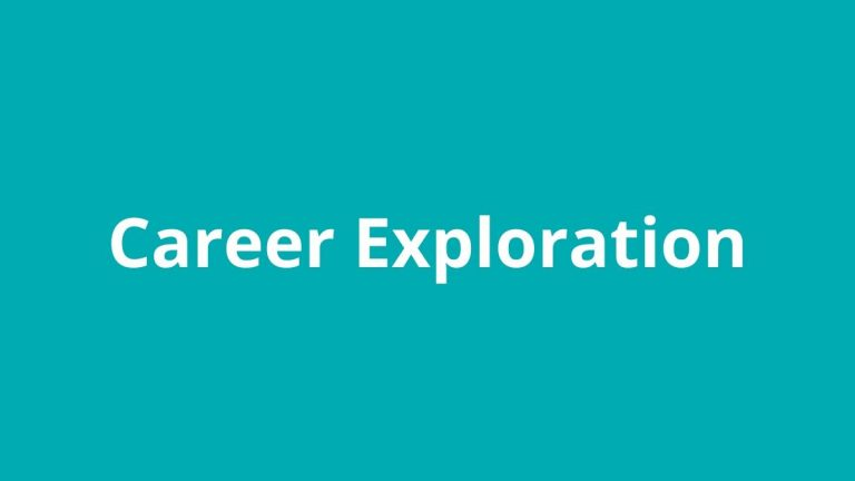 Topic title: Career Exploration